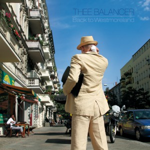 Back To Westmoreland - Album von Thee Balancer - Dub, Electronica, Experimental
