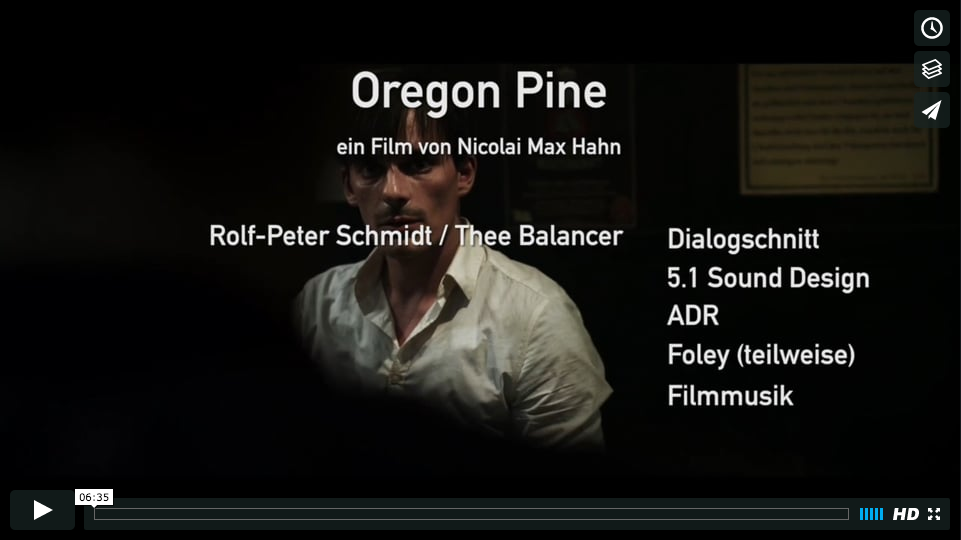 "Sound Design fürden Film ""Oregon Pine"" von Rolf-Peter Schmidt, Showreel"